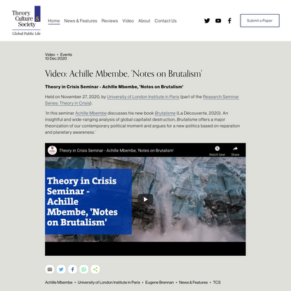 Video: Achille Mbembe, 'Notes on Brutalism' — Theory, Culture & Society | Global Public Life
