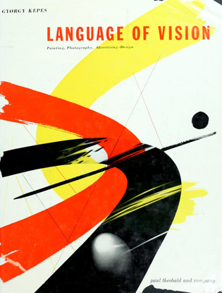 kepes_gyorgy_language_of_vision.pdf