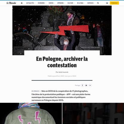 En Pologne, archiver la contestation