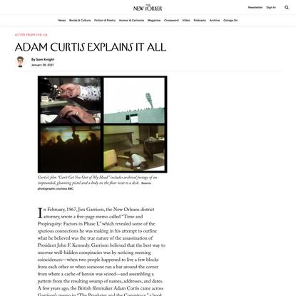 Adam Curtis Explains It All