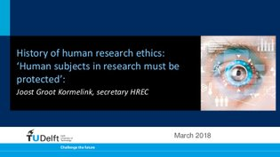 History of human research ethics