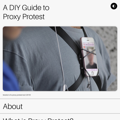 A DIY Guide To Proxy Protest