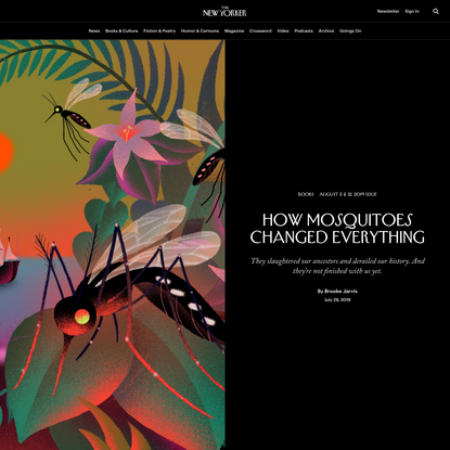 How Mosquitoes Changed Everything