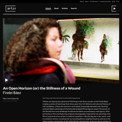 An Open Horizon (or) the Stillness of a Wound, Firelei Báez — Art21