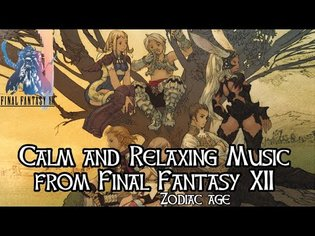 Calm and Relaxing Music from Final Fantasy XII Zodiac Age