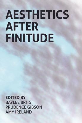 9780980819793-aesthetics_after_finitude.pdf