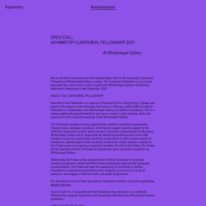 OPEN CALL: ASYMMETRY CURATORIAL FELLOWSHIP 2021 – Asymmetry Art Foundation