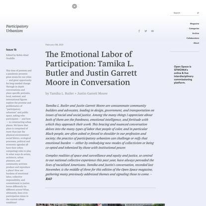 The Emotional Labor of Participation: Tamika L. Butler and Justin Garrett Moore in Conversation