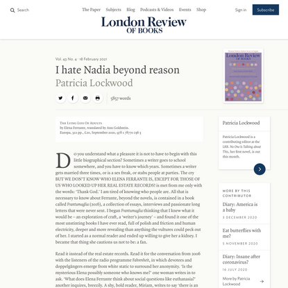 Patricia Lockwood · I hate Nadia beyond reason: I'm Lila, I'm Lenù · LRB 18 February 2021