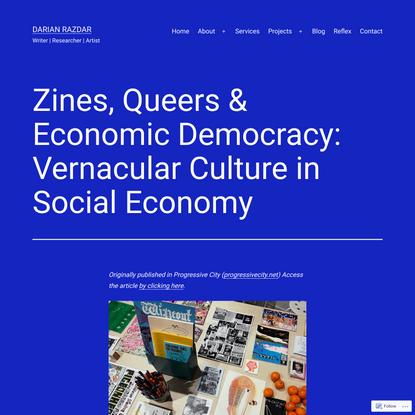 Zines, Queers & Economic Democracy: Vernacular Culture in Social Economy