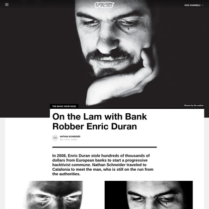 On the Lam with Bank Robber Enric Duran