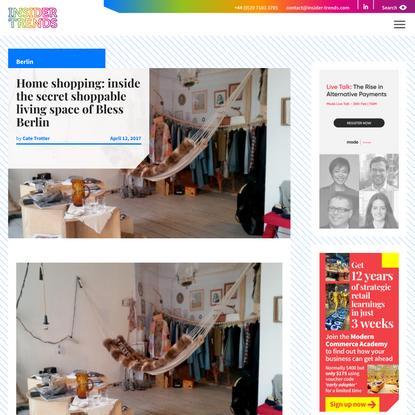 Home shopping: inside the secret shoppable living space of Bless Berlin - Insider Trends