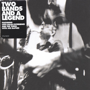 Two Bands and a Legend, Cato Salsa Experience and The Thing with Joe McPhee, 2007