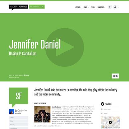 Jennifer Daniel   Design Is Capitalism   CreativeMornings/SF