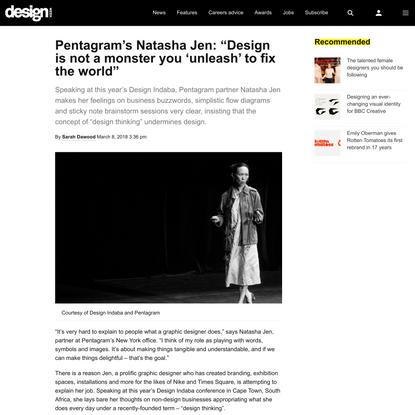 """Pentagram's Natasha Jen: """"Design thinking is extremely dangerous"""""""
