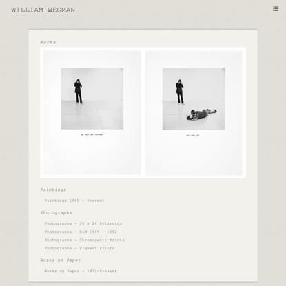 Works   William Wegman