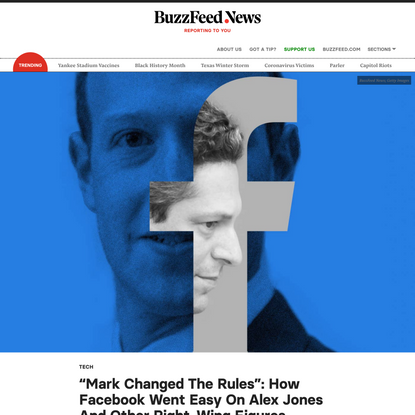 """""""Mark Changed The Rules"""": How Facebook Went Easy On Alex Jones And Other Right-Wing Figures"""