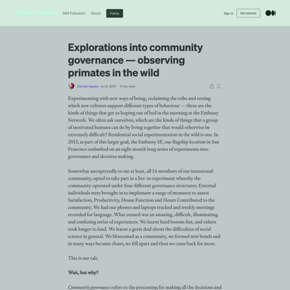 Explorations into community governance — observing primates in the wild