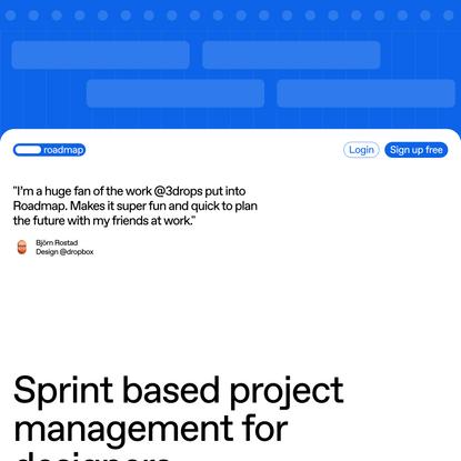 Roadmap — Sprint based project management for designers