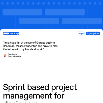 Roadmap — Sprint based project management for designers