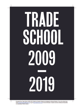 TRADE SCHOOL 2009–2019