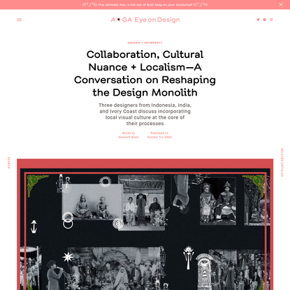 Collaboration, Cultural Nuance + Localism-A Conversation on Reshaping the Design Monolith