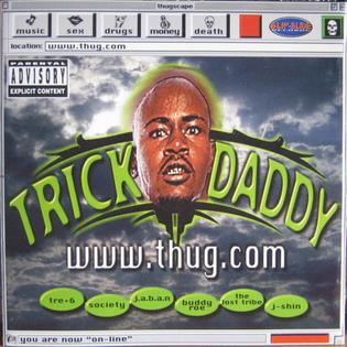 Trick Daddy — www.thug.com , 1998