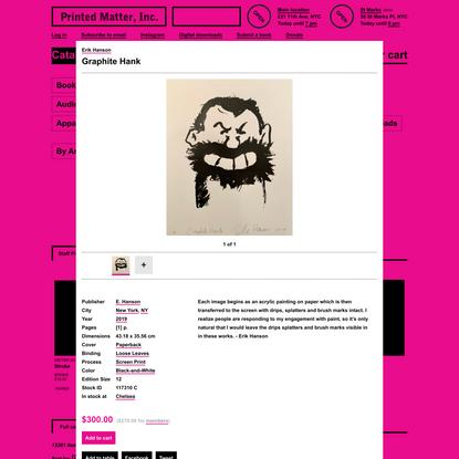 Erik Hanson - Graphite Hank - Printed Matter