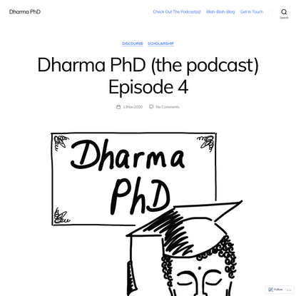 Dharma PhD (the podcast) Episode 4