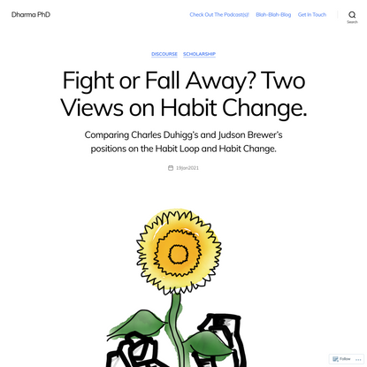 Fight or Fall Away? Two Views on Habit Change.