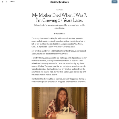 My Mother Died When I Was 7. I'm Grieving 37 Years Later.