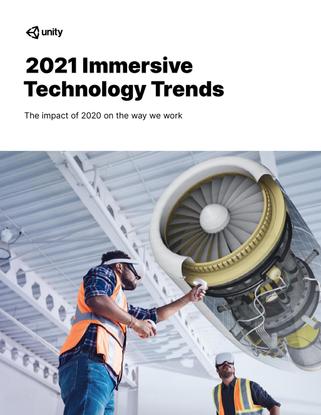 Unity 2021 Immersive Trends Report