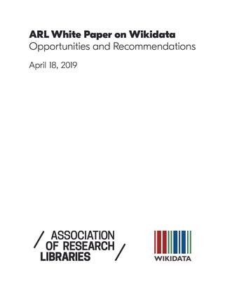 2019.04.18-arl-white-paper-on-wikidata.pdf