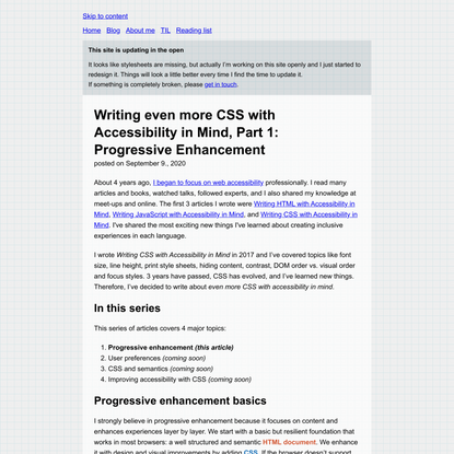 Writing even more CSS with Accessibility in Mind, Part 1: Progressive Enhancement