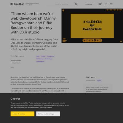 """Then wham bam we're web developers!"": Danny Baragwanath and Rifke Sadlier on their journey with DXR studio"