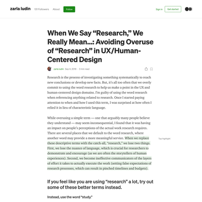 """When We Say """"Research,"""" We Really Mean…: Avoiding Overuse of """"Research"""" in UX/Human-Centered Design"""