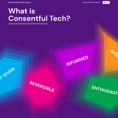 The Consentful Tech Project – The Consentful Tech Project raises awareness, develops strategies, and shares skills to help p...
