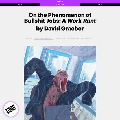 STRIKE! Magazine – On the Phenomenon of Bullshit Jobs: A Work Rant