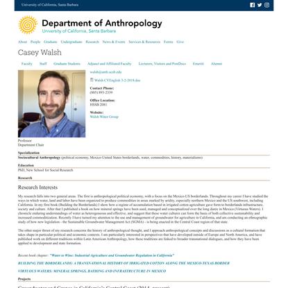 Casey Walsh   Department of Anthropology - UC Santa Barbara