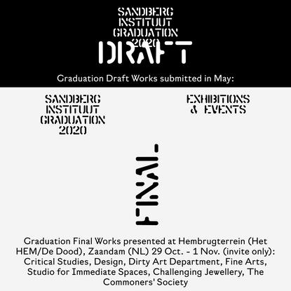 Sandberg Instituut Graduation 2020
