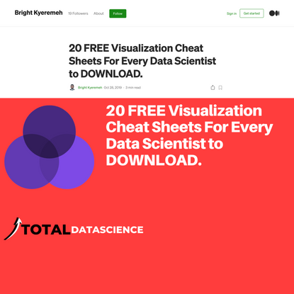 20 FREE Visualization Cheat Sheets For Every Data Scientist to DOWNLOAD.