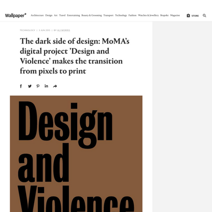 The dark side of design: MoMA's digital project 'Design and Violence' makes the transition from pixels to print