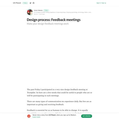 Design process: Feedback meetings - UX Planet