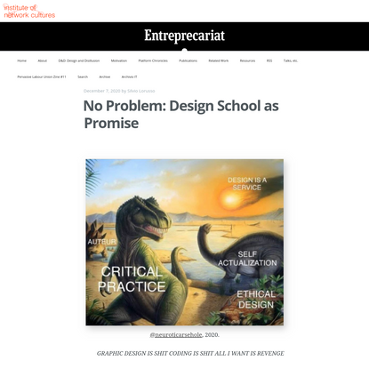 No Problem: Design School as Promise   ENTREPRECARIAT
