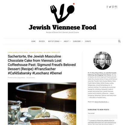 Sachertorte, the Jewish Masculine Chocolate Cake from Vienna's Lost Coffeehouse Past: Sigmund Freud's Beloved Dessert (Recip...