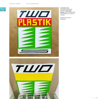 Two Plastik Combs - Erik Brandt / Typografika