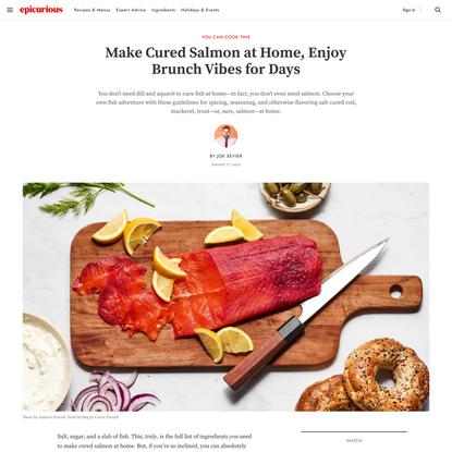 Make Cured Salmon at Home, Enjoy Brunch Vibes for Days