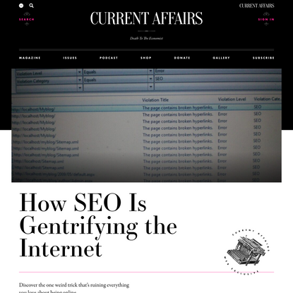 How SEO Is Gentrifying the Internet ❧ Current Affairs