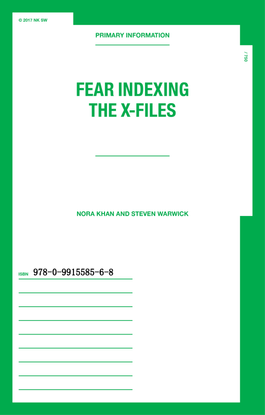 Fear Indexing the X-Files by Nora Khan + Steven Warwick (BOOK PDF)
