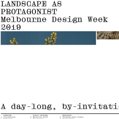 Landscape As Protagonist